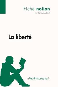 LA LIBERTE (FICHE NOTION)