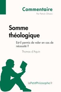 SOMME THEOLOGIQUE DE THOMAS D'AQUIN - EST-IL PERMIS DE VOLER EN CAS DE NECESSITE