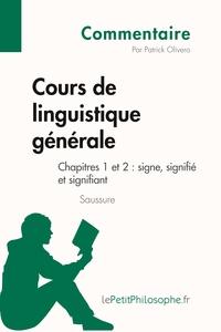 COURS DE LINGUISTIQUE GENERALE DE SAUSSURE  CHAPITRE 1 ET 2 SIGNE  SIGNIFIE ET S