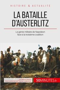 LA BATAILLE D AUSTERLITZ