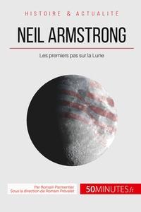 NEIL ARMSTRONG ET LA CONQUETE DE L ESPACE