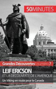 LEIF ERICSON ET LA DECOUVERTE DE L AMERIQUE