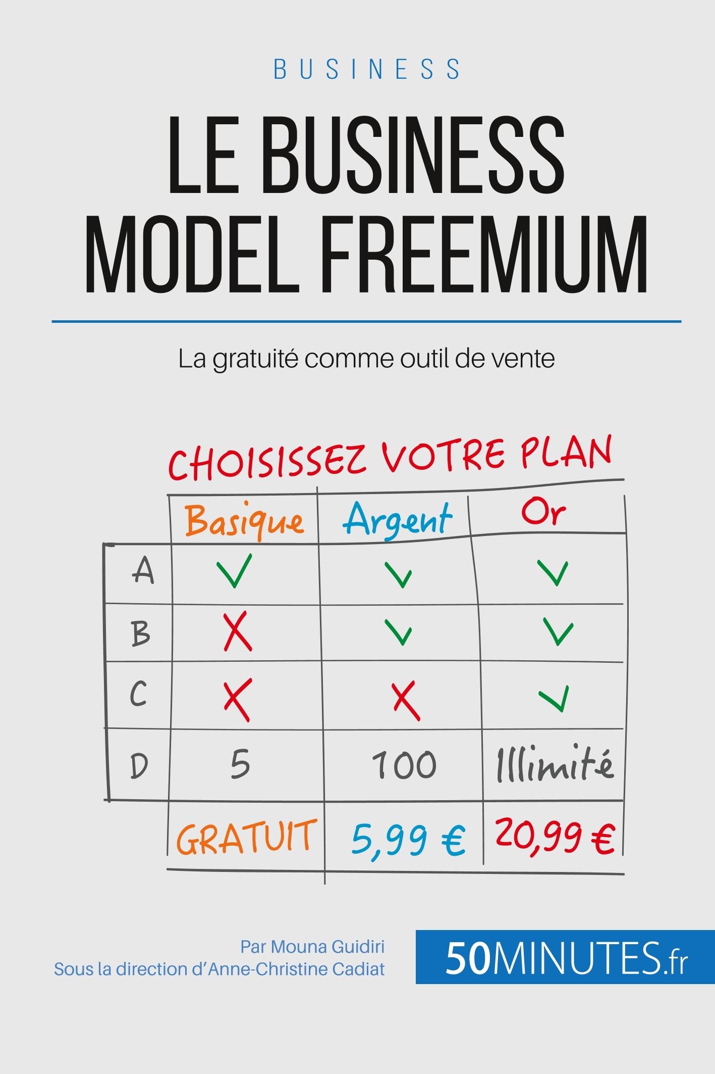 LE FREEMIUM BUSINESS MODEL DU WEB