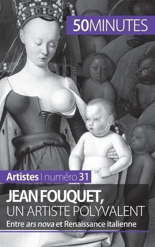 JEAN FOUQUET UN ARTISTE POLYVALENT