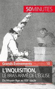 L INQUISITION LE BRAS ARME DE L EGLISE