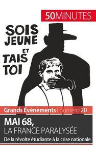 MAI 68 LA FRANCE PARALYSEE