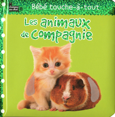 ANIMAUX COMPAGNIE BEBE TOUCHE