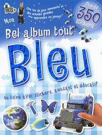 MON BEL ALBUM TOUT BLEU