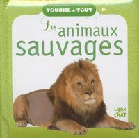 TOUCHE-A-TOUT LES ANIMAUX SAUVAGES (FOND BLANC)
