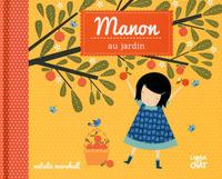 LES SAISONS DE MANON MANON AU JARDIN