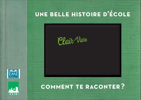 UNE BELLE HISTOIRE D'ECOLE - CLAIR-VIVRE - COMMENT TE RACONTER ?