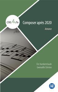 COMPOSER APRES 2020 - AMORCE
