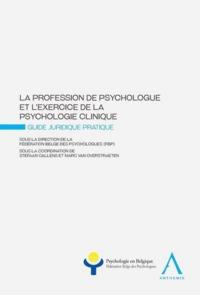 LA PROFESSION DE PSYCHOLOGUE ET L EXERCICE DE LA PSYCHOLOGIE CLINIQUE