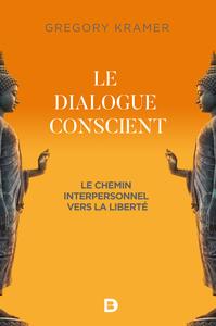 DIALOGUE CONSCIENT (LE)