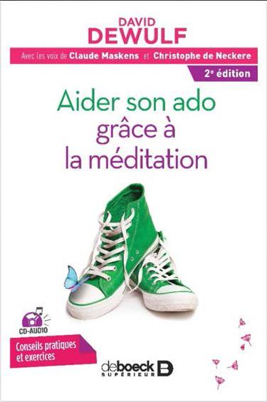 AIDER SON ADO GRACE A LA MEDITATION AVEC CD AUDIO