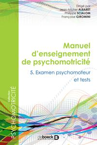 MANUEL D'ENSEIGNEMENT DE PSYCHOMOTRICITE T5