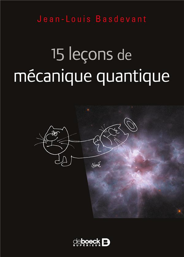 15 LECONS DE MECANIQUE QUANTIQUE