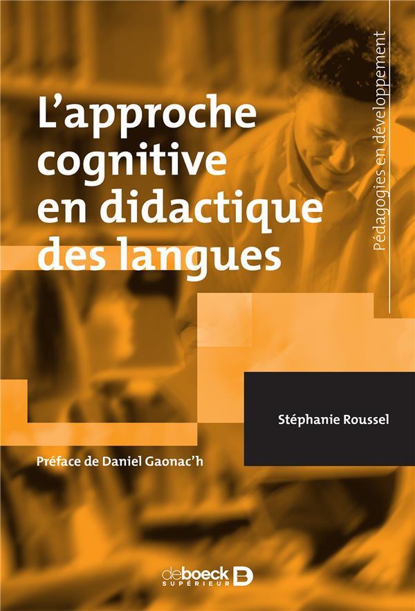 L'APPROCHE COGNITIVE EN DIDACTIQUE DES LANGUES