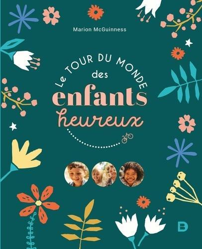 LE TOUR DU MONDE DES ENFANTS HEUREUX