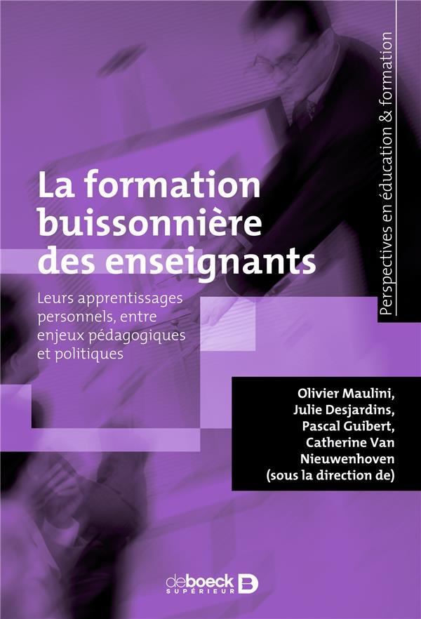 LA FORMATION BUISSONNIERE DES ENSEIGNANTS - LEURS APPRENTISSAGES PERSONNELS, ENTRE ENJEUX PEDAGOGIQU
