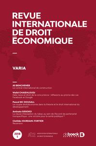 REVUE INTERNATIONALE DE DROIT ECONOMIQUE 2018/1 - VARIA