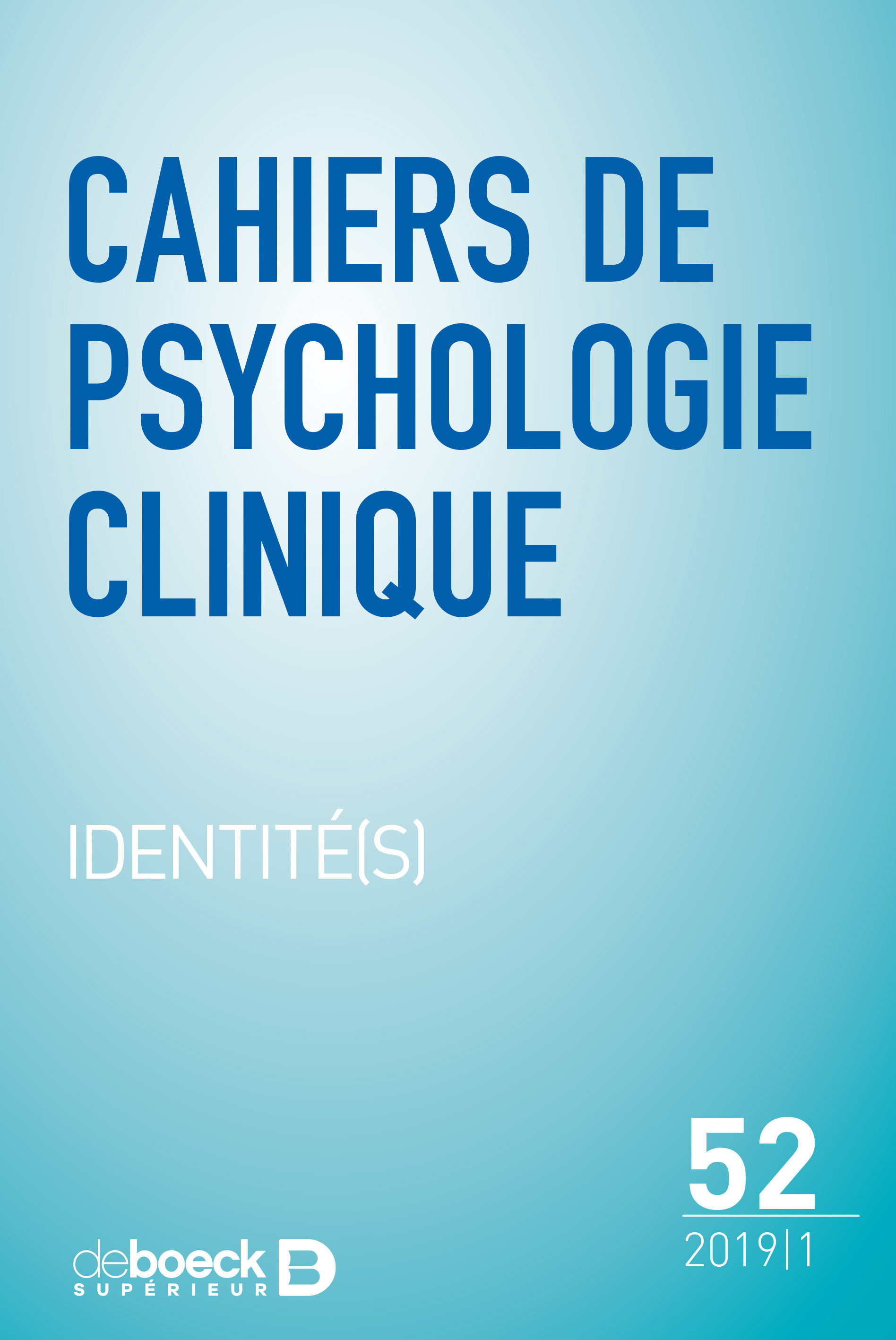 CAHIERS DE PSYCHOLOGIE CLINIQUE 2019/1 - 52 - IDENTITE(S)
