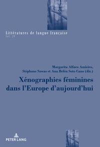 XENOGRAPHIES FEMININES DANS L EUROPE D AUJOURD HUI