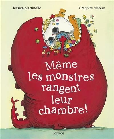 MEME LES MONSTRES RANGENT LEUR CHAMBRE