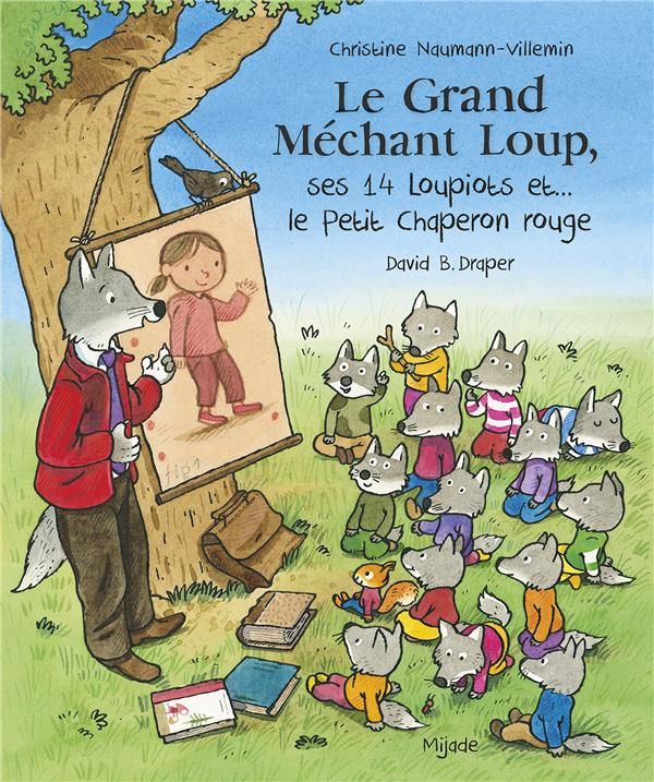 Grand mechant loup, ses 14 loupiots et... le petit chaperon rouge