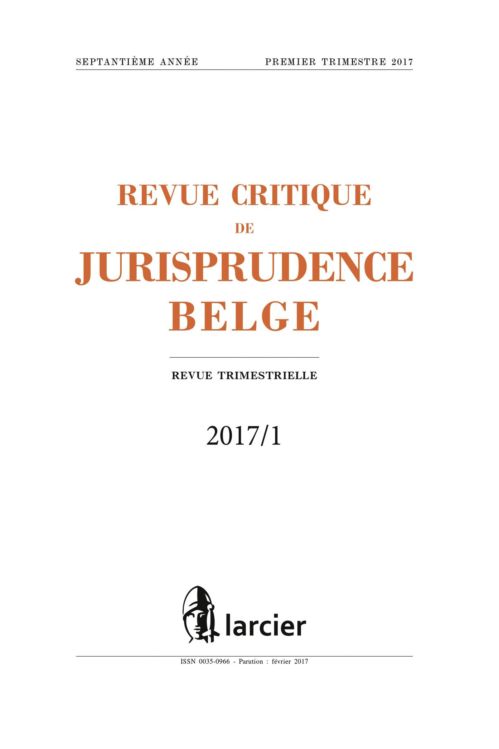 REV.CRIT.JURISP.BELGE 2017/3