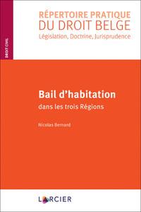BAIL D'HABITATION - DANS LES TROIS REGIONS