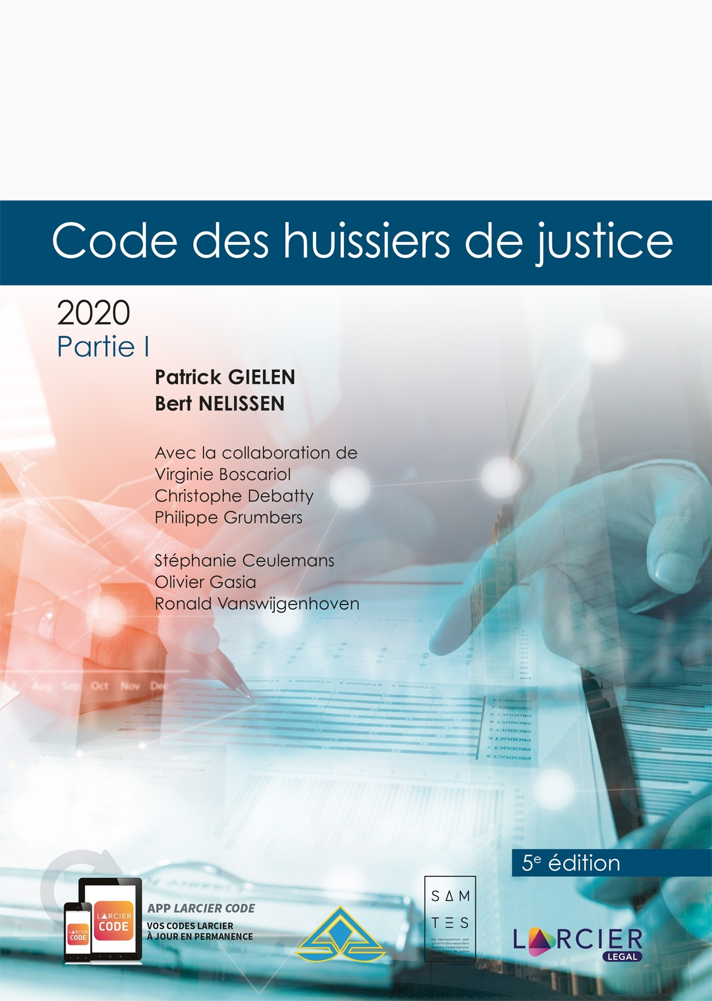 CODE ANNOTE - HUISSIERS DE JUSTICE