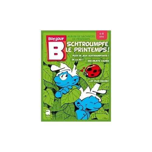 BONJOUR 6-8 ANS: SCHTROUMPFE LE PRINTEMPS