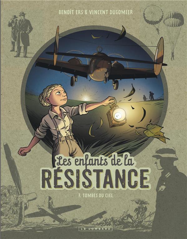 Les enfants de la resistance - tome 7 - tombes du ciel