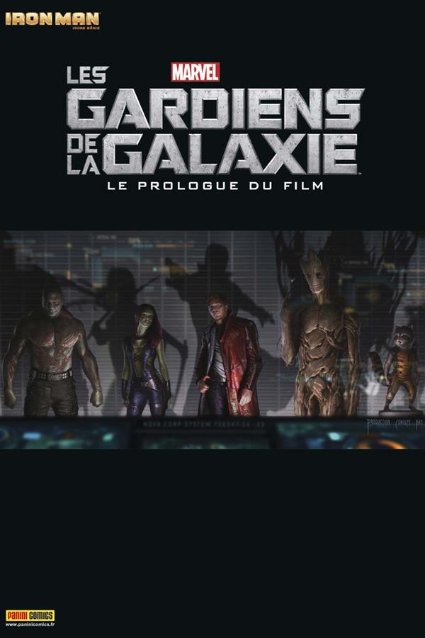 IRON MAN 2012 HS 005 : LES GARDIENS  DE LA GALAXIE