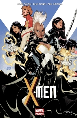 X-MEN MARVEL NOW T03