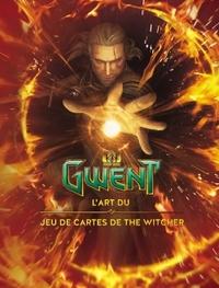 GWENT : L'ART DU JEU DE CARTES DE THE WITCHER