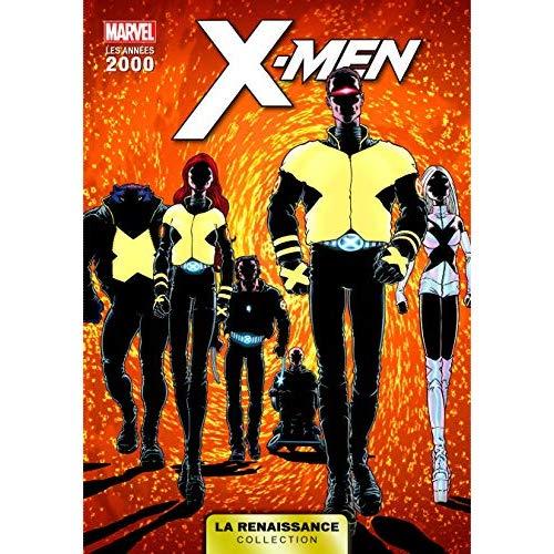LA RENAISSANCE DES HEROS MARVEL T10 : X-MEN