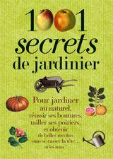 1001 SECRETS DE JARDINER