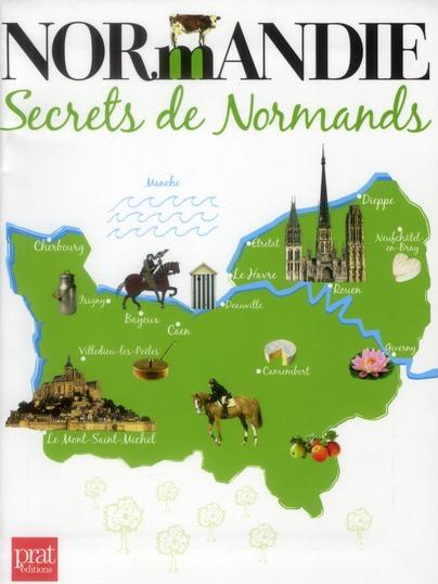 NORMANDIE SECRETS DE NORMANDS