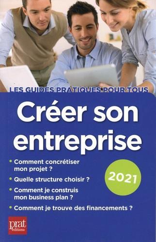 CREER SON ENTREPRISE 2021