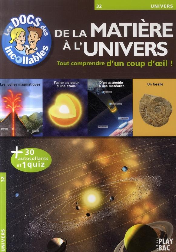DE LA MATIERE A L'UNIVERS