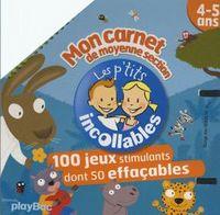 MON CARNET DE MOYENNE SECTION 4-5 ANS - 100 JEUX STIMULANTS DONT 50 EFFACABLES