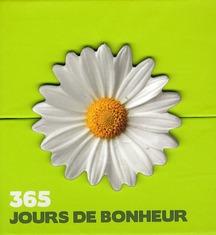MINI CALENDRIER - 365 JOURS DE BONHEUR
