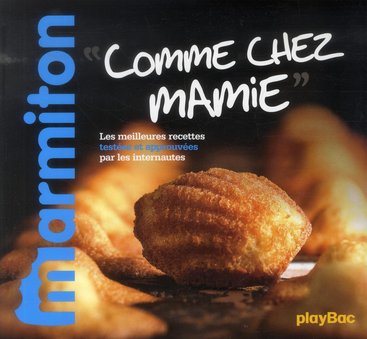 RECETTES COMME CHEZ MAMIE - LE MEILLEUR DE MARMITON