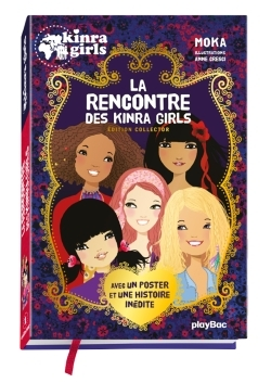 KINRA GIRLS - LA RENCONTRE DES KINRA GIRLS - EDITION COLLECTOR 2016