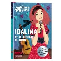 KINRA GIRLS - IDALINA ET LE CONCOURS DE CHANT - T0