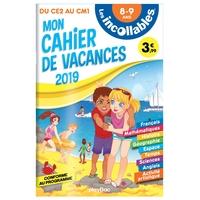 LES INCOLLABLES - CAHIER DE VACANCES 2019 - DU CE2 AU CM1