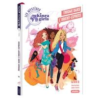 LES ENQUETES DES KINRA GIRLS - KINRA GIRLS - LES MYSTERES - L'ENIGME DE L'ORIENT EXPRESS - TOME 2