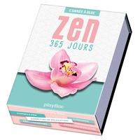 CALENDRIER 365 JOURS ZEN - L'ANNEE A BLOC